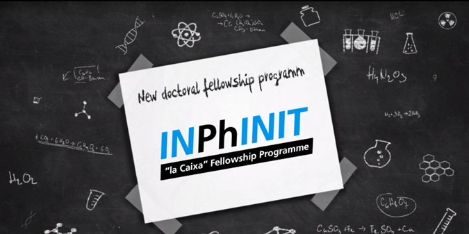 "INPhINIT, the ""la Caixa"" Doctoral Fellowship Programme"